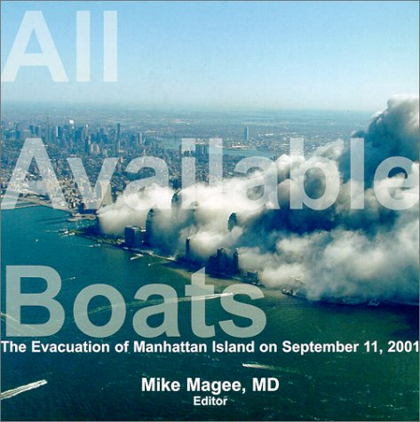 9781889793115: All Available Boats: The Evacuation of Manhattan Island on September 11, 2001