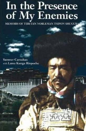 9781889797168: In the Presence of My Enemies: Memoirs of Tibetan Nobleman Tsipon Shuguba (Men's Spirituality Series)