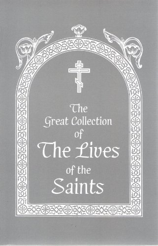 9781889814032: The Great Collection of the Lives of the Saints, Vol. 4: December