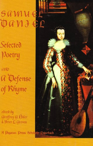 9781889818047: Samuel Daniel: Selected Poetry and a Defense of Rhyme