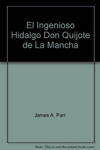 9781889818115: El ingenioso hidalgo Don Quijote de la Mancha (Spanish classical texts) (Spanish Edition)