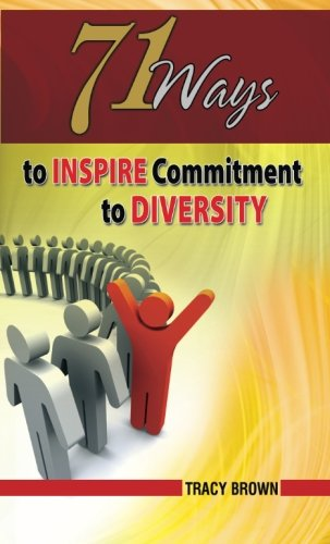 9781889819266: 71 Ways to Inspire Commitment to Diversity