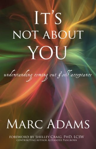 9781889829036: It's Not About You: Understanding Coming Out & Self-Acceptance