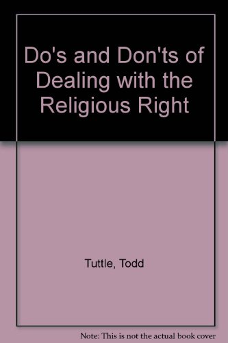 9781889829050: Do's and Don'ts of Dealing with the Religious Right