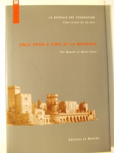 9781889833033: Once upon a Time at LA Napoule: The Memoirs of Marie Clews