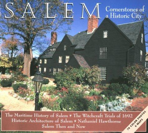 Salem Cornerstones: Cornerstones of a Historic City: Flibbert, Joseph, Goss,