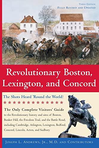 9781889833224: Revolutionary Boston, Lexington, and Concord: The Shots Heard 'round the World! (Boston & Concord)