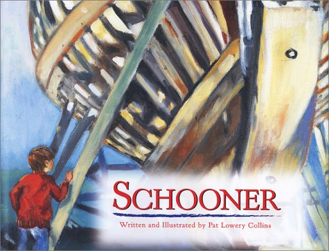 Schooner: Collins, Pat Lowery