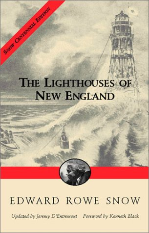 9781889833422: Lighthouses of New England (Snow Centennial Editions)