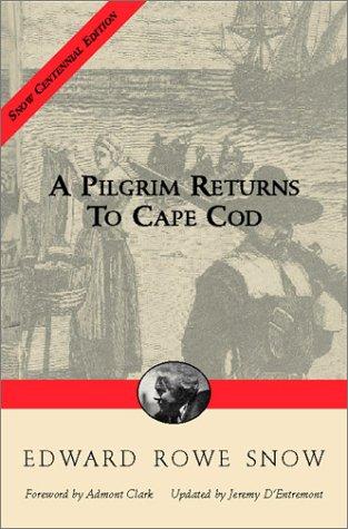 9781889833569: Pilgrim Returns to Cape Cod (Snow Centennial Editions)