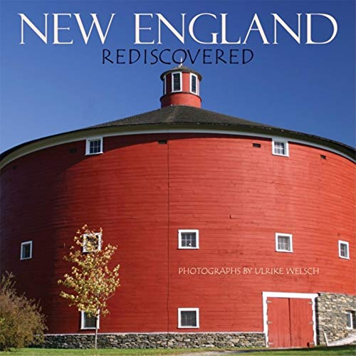 9781889833682: New England Rediscovered: Photographs by Ulrike Welsch (Regional Photos)