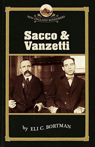 9781889833767: Sacco and Vanzetti (New England Remembers)