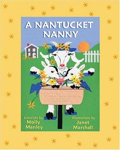 Nantucket Nanny (Little Limericks): Manley, Molly