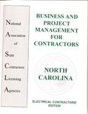North Carolina Business and Project Management for Contractors, Electrical Contractors Edition: ...