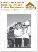 Contractors Guide to Business, Law and Project Management; Connecticut 3rd Edition: NASCLA