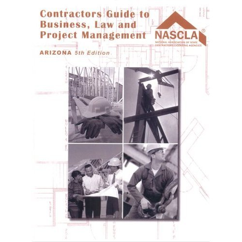 9781889834825: Arizona, Contractors Guide to Business, Law and Project Management, Fifth Edition