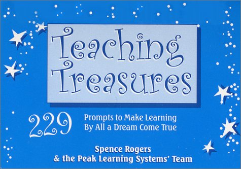 9781889852324: Teaching Treasures : 229 Prompts to Make Learning by All a Dream Come True