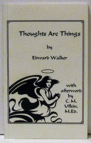 9781889868011: Thoughts Are Things