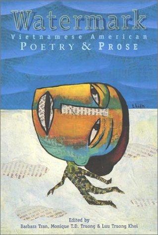 Watermark : Vietnamese American Poetry and Prose: Barbara Tran