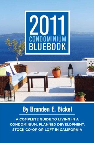 9781889882284: 2011 Condominium Bluebook for California