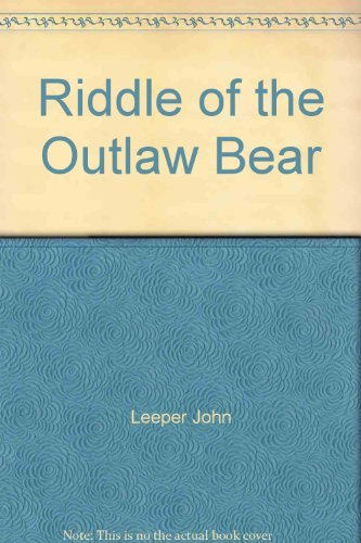 9781889893020: Riddle of the Outlaw Bear