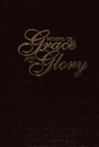 9781889893730: Hymns of Grace and Glory: Burgundy