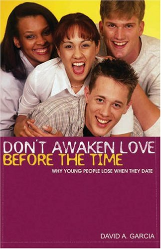 9781889893990: Don't Awaken Love Before the Time