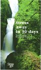 Stress Away in 30 Days (Stress Less Relaxation): Fair Ph.D., Paul L.