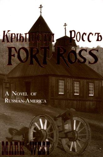 9781889901091: Fort Ross