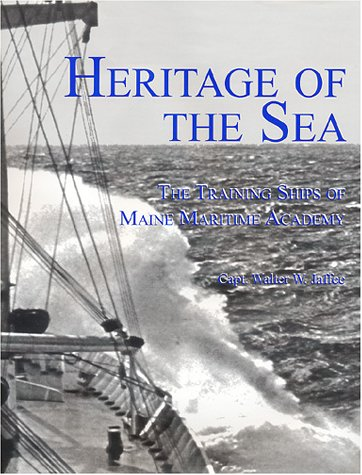 Heritage of the Sea: The Training Ships: Walter W. Jaffee