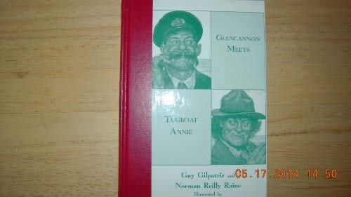 Glencannon Meets Tugboat Annie: Guy Gilpatric, Norman