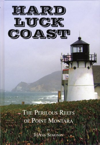 Hard Luck Coast: The Perilous Reef of: Semones, JoAnn