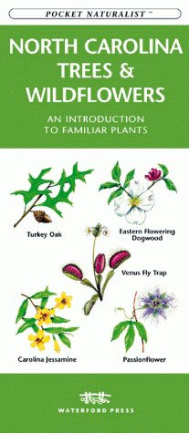 9781889903569: North Carolina Trees and Wildflowers: An Introduction to Familiar Plants (Pocket Naturalist)