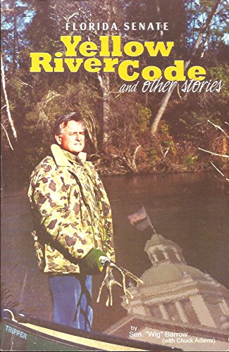 9781889931296: Florida Senate, Yellow River Code and other Stories