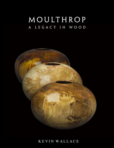 9781889937120: Moulthrop - A Legacy in Wood