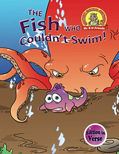 9781889945323: The Fish Who Couldn't Swim!: (Edition in Verse) (Upside Down Animals) (Volume 8)