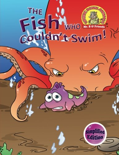 9781889945439: The Fish Who Couldn't Swim!: (Simplified Edition) (Upside Down Animals) (Volume 8)