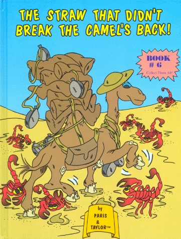 9781889945583: The Straw That Didn't Break The camel's back!