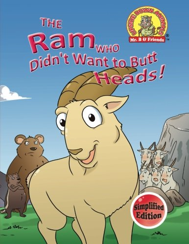 9781889945590: The Ram Who Didn't Want to Butt Heads!: (Simplified Edition) (Upside Down Animals) (Volume 18)
