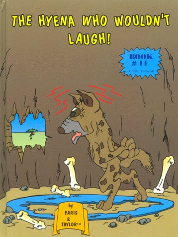 The Hyena Who Wouldn't Laugh!: Paris