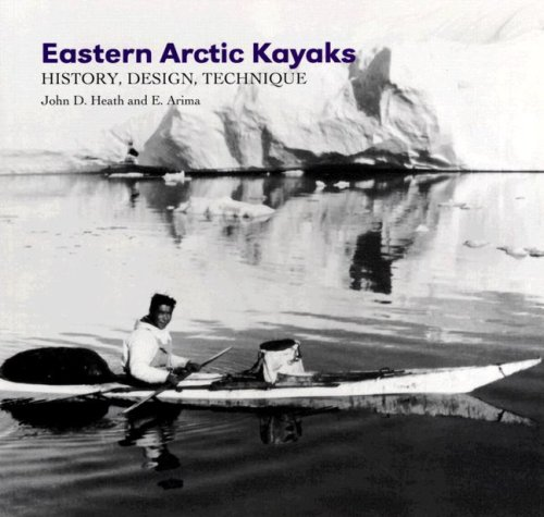 9781889963266: Eastern Arctic Kayaks: History, Design, Technique