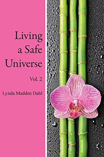 9781889964157: Living a Safe Universe, Vol. 2: A Book for Seth Readers (Volume 2)
