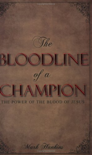 9781889981185: The Bloodline of a Champion