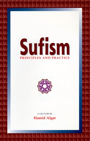 9781889999029: Sufism: Principles and Practice