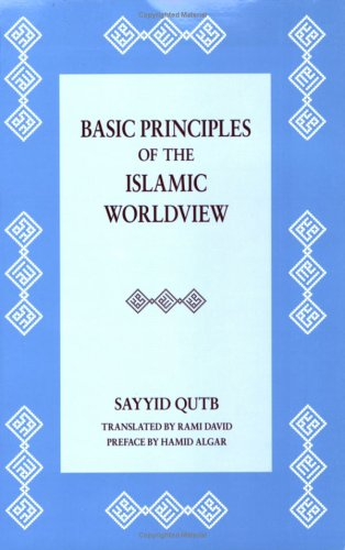 9781889999340: Basic Principles of Islamic Worldview