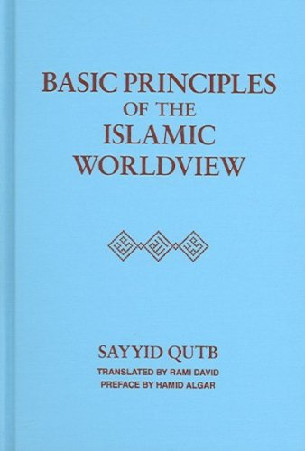 9781889999357: Basic Principles of Islamic World view