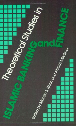 9781889999401: Theoretical Studies in Islamic Banking and Finance