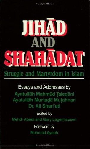 9781889999432: Jihad And Shahadat: Struggle And Martyrdom in Islam
