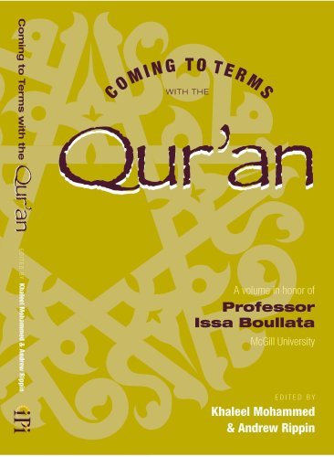Coming to terms with the Qur'an/A volume: Khaleel Mohammed &