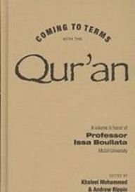 Coming to terms with the Qur'an/A volume: Khaleel Mohammed, Andrew